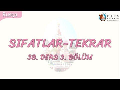 SIFATLAR-TEKRAR 38.DERS 3.BÖLÜM (RUSÇA)
