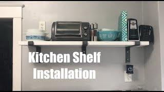 Industrial Kitchen Shelf Installation   DIY Distress