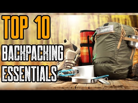 top-10-backpacking-gear-essentials-2019-you-must-have