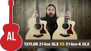 Taylor 214ce DLX vs 214ce-K DLX Comparison