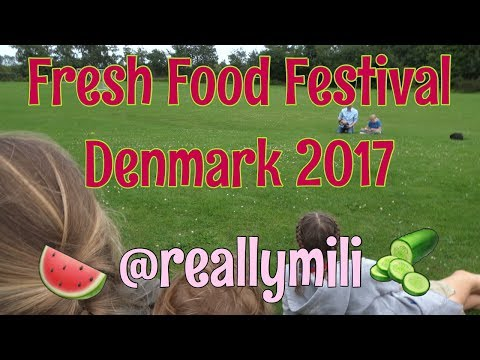 Vlog Fresh Food Festival Denmark 2017 I Reallymili