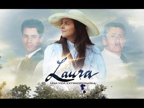 Laura, una vida extraordinaria Cap 1