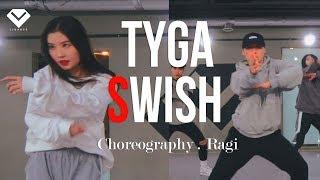 Tyga - SWISH | Dance Choreography Ragi 황인혁 | Choreography Class by LJ DANCE