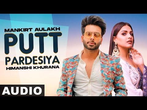 Putt Pardesiya (Full Audio)   Mankirt Aulakh   Gupz Sehra   Latest Punjabi Song 2021   Speed Records