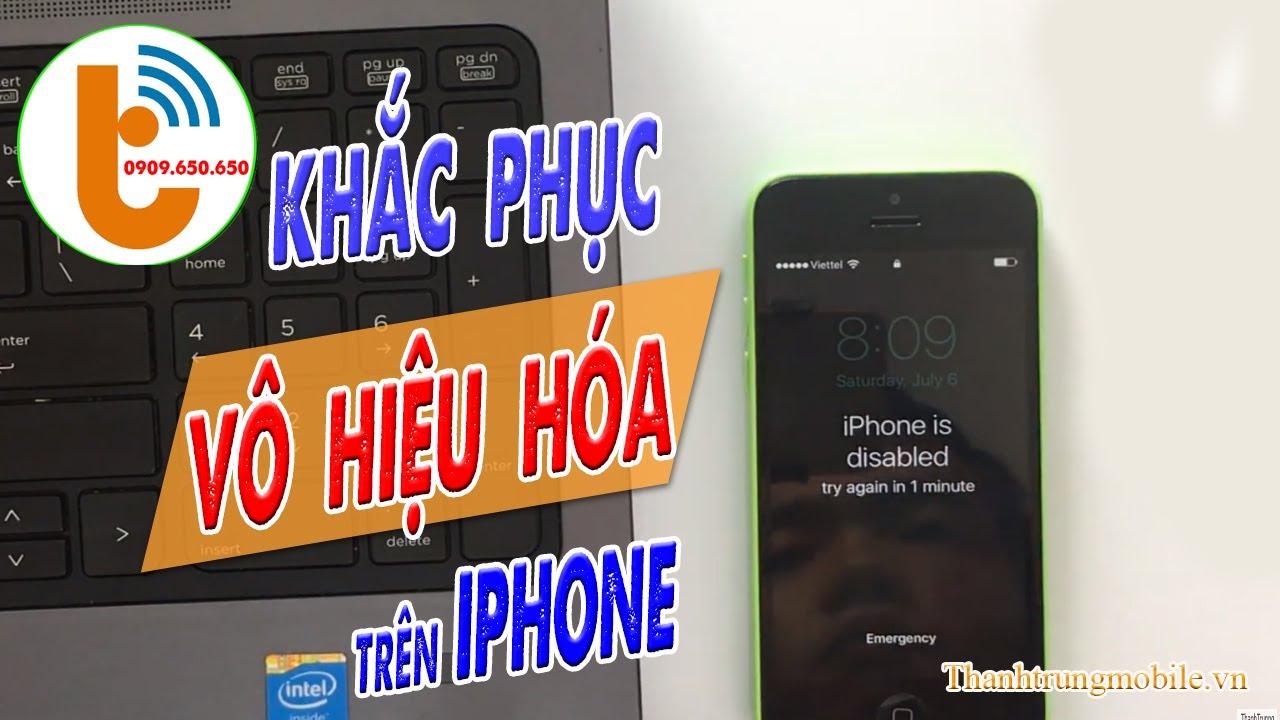 Cách Mở Khoá iPhone Bị Vô Hiệu Hóa Kết Nối iTunes