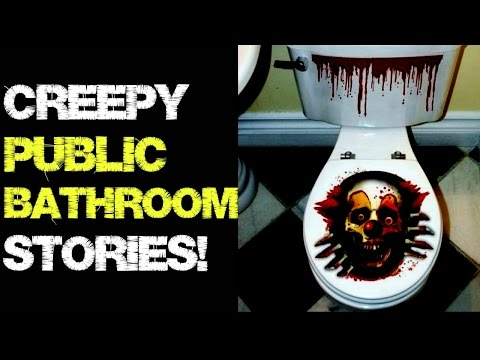 4 Creepy Public Bathroom/Restroom True stories!