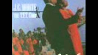 J.C. White & The TFT Choir - Let Jesus Lead You All The Way