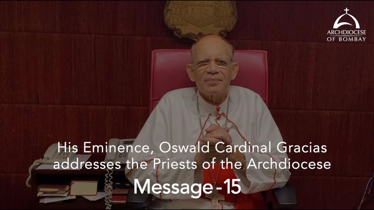 Message from Oswald Cardinal Gracias to the Priests of the Archdiocese of Bombay