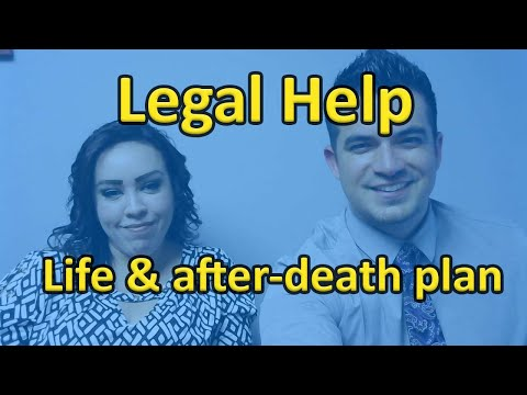 Legal Help: life & after-death plan (POA, wills, etc...)