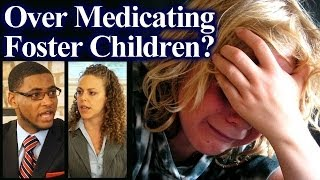 Overmedicating Foster Care Children For Money, Foster Care Abuse Documentary, The Truth Talks
