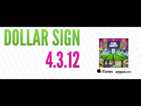 Dollar Sign - Car Party {Available on 4.3.12}