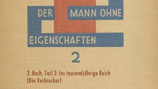 (1/3) Robert Musil - Der Mann ohne Eigenschaften - zweites Buch