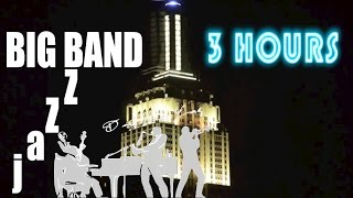 Jazz and Big Band: 3 Hours of Big Band Music and Big Band Jazz Music Video Collection
