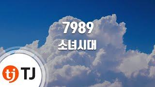 7989 (Feat.KangTa)_Girls' Generation SNSD 소녀시대_TJ Karaoke (lyrics/Korean reading sound)