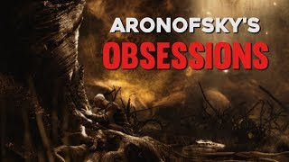 Darren Aronofsky's Obsessions 2017 Video