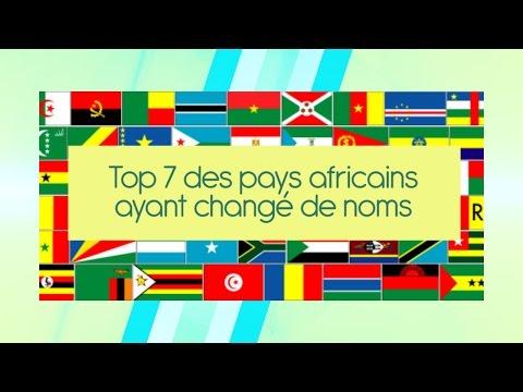 Top 7 des pays africains qui ont changé de noms