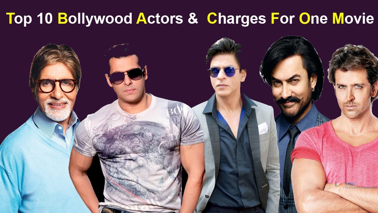 Top 10 Highest paid Bollywood Actor   Highest paid For one Movie    Bollywood Actor Salaries