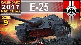 E-25 - coś się zaczyna dziać - World of Tanks
