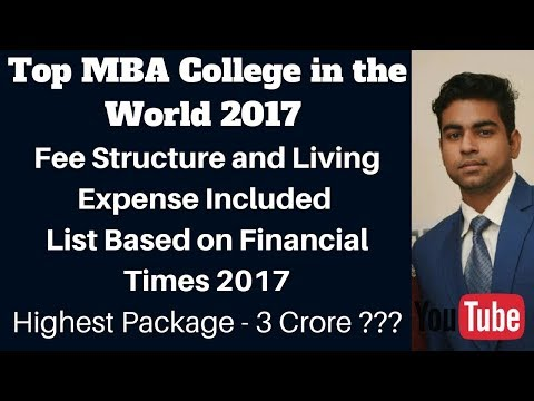Top  MBA Colleges in world with Fee Structure || Top MBA College in World 2017
