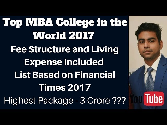 Top 10 MBA - Top  MBA Colleges in world with Fee Structure || Top MBA College in World 2017