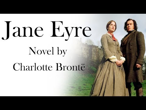 English Novel - Jane Eyre By Charlotte Bronte - Explanation & Analysis In Hindi