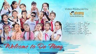 Welcome to Da Nang |  Kids Talent {Music Video}