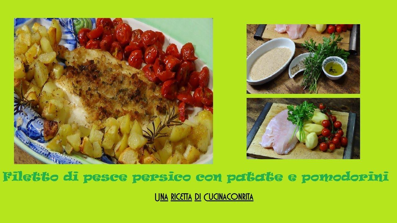 Filetto di pesce persico con patate e pomodorini youtube - Cucinare pesce persico ...