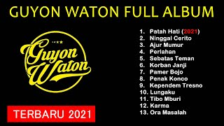 Guyon Waton Full Album Patah Hati Ninggal Cerito MP3