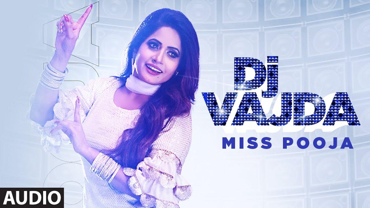 Dj Vajda (Full Audio Song) Miss Pooja | Juss Musik | Binder Nawepindia | Latest Punjabi Songs