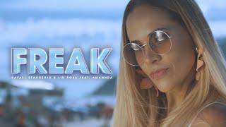 Freak - Rafael Starcevic & Liu Rosa Feat  Amannda YouTube Videos
