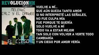 Download Lagu Melendi & Cali y El Dandee - El Ciego | Letra Terbaru