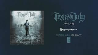 "Texas In July ""Cyclops"""