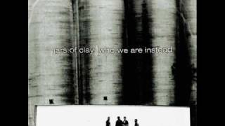 Watch Jars Of Clay Lesser Things video