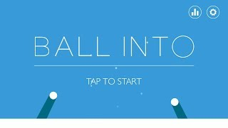 Ball Into (Level 1 - 7) Gameplay | Android Casual Puzzle Game