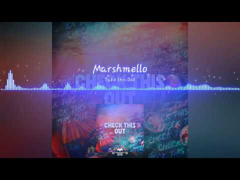Marshmello - Check This Out (Preview)