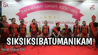 Paduan Suara, Vocal Group - Lagu Daerah - Sik Sik Sibatumanikam (OJK)