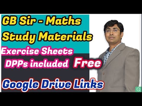GB Sir-Maths IITJEE Study Materials/Exercise/DPPs Booklet PDFs-Google Drive  Links(Download Links)