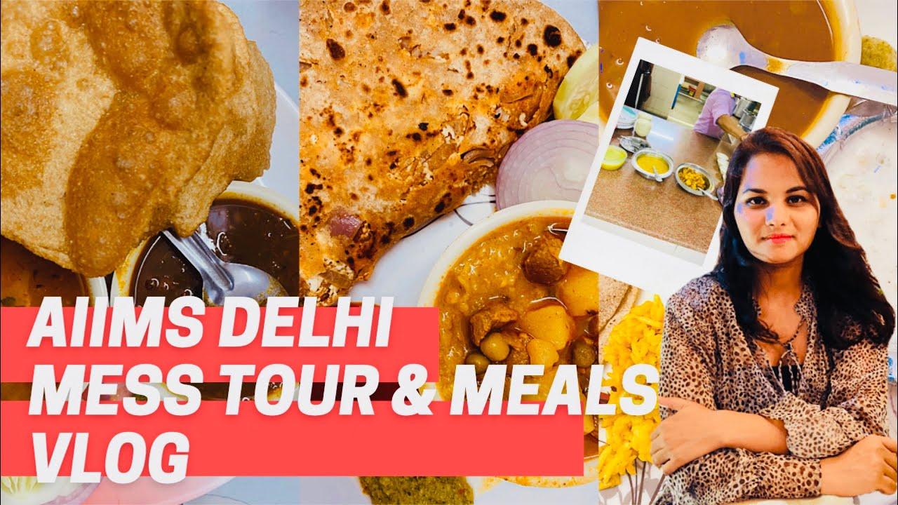Aiims Delhi Girl Hostel MESS tour & weekly meals vlog