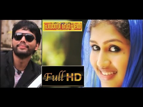 Thanseer koothuparamba New Album 2015 | Pravasi Bachiler | New Malayalam Mappila Album Songs 2015