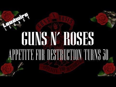 Guns N' Roses' 'Appetite for Destruction' Turns 30 – Loudwire Legacy Documentary