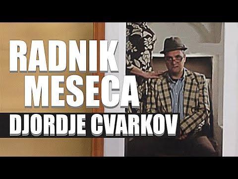 Djordje Cvarkov - RADNIK MESECA | 30 min