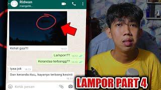 LAMPOR PART 4, KERANDA TERBANG KEMBALI MENCULIK KORBAN😱  CHAT HISTORY HORROR INDONESIA