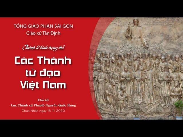 Lễ các Thánh tử đạo Việt Nam & Bổn mạng ca đoàn Hương Chiều - 15/11/2020