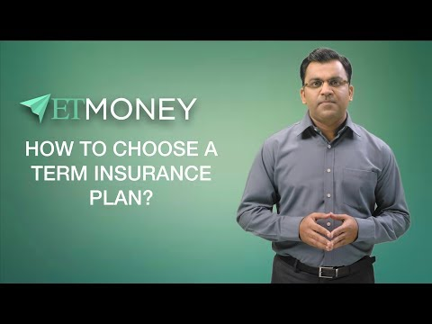 How to Choose a Term Life Insurance Plan | 5 Steps for Selecting Best Term Life Plan