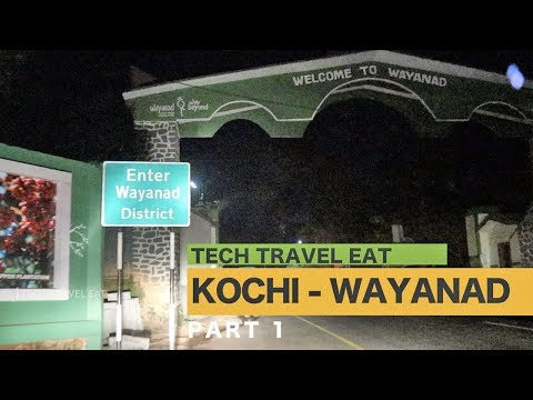 Kochi to Wayanad Road Trip Day 01 by Tech Travel Eat