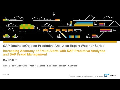 Increasing Accuracy of Fraud Alerts with SAP Predictive Analytics and SAP Fraud Management