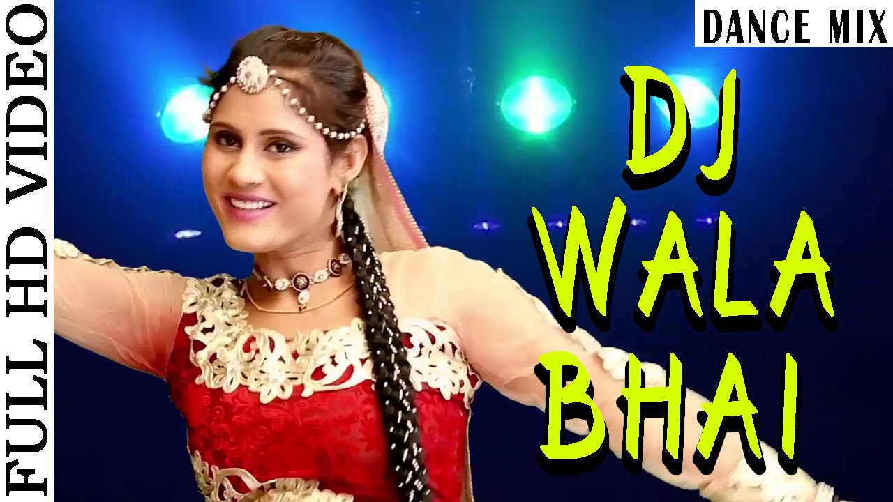 DJ Wala Bhai - Dance Mix | HD VIDEO | RAVI | Marwadi DJ Song | Baba  Ramdevji | Rajasthani Songs 2015