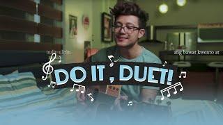 Do it, Duet with Franco & Alex: Final Episode