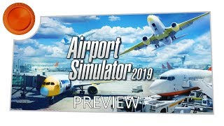 Airport Simulator 2019 - Preview - Xbox One