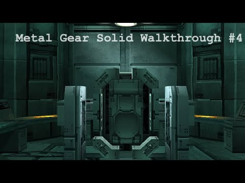 Metal Gear Solid walkthrough part 4